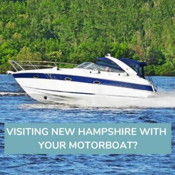 VISITING NEW HAMPSHIRE WITH YOUR MOTORBOAT